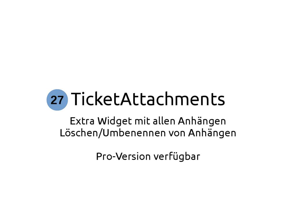 TicketAttachments Extra Widget mit allen Anhäng...