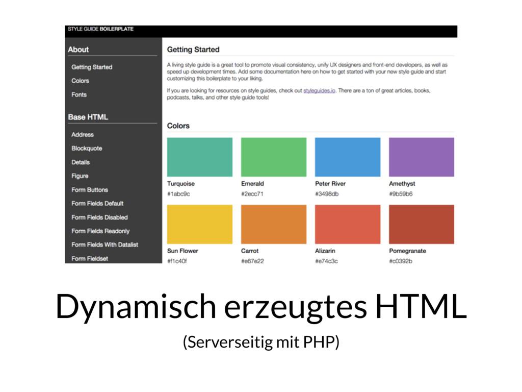 Dynamisch erzeugtes HTML (Serverseitig mit PHP)