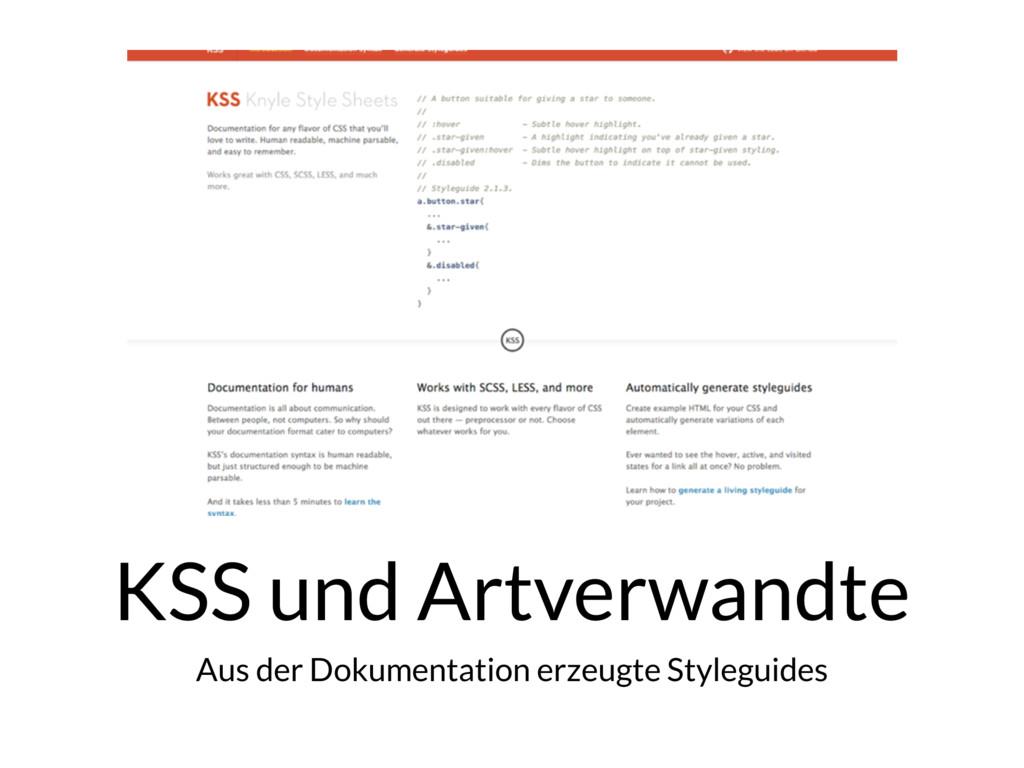 KSS und Artverwandte Aus der Dokumentation erze...