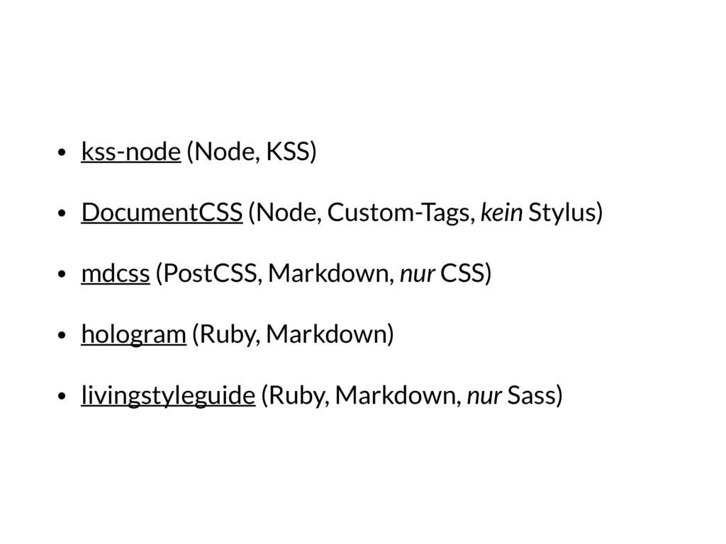 • kss-node (Node, KSS) • DocumentCSS (Node, Cus...