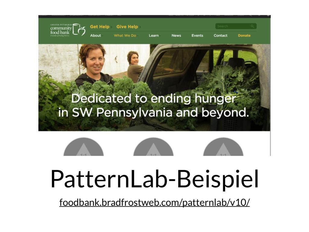 PatternLab-Beispiel foodbank.bradfrostweb.com/p...