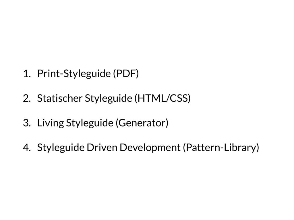 1. Print-Styleguide (PDF) 2. Statischer Stylegu...