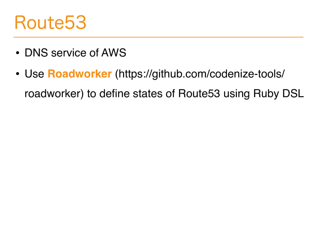 3PVUF • DNS service of AWS • Use Roadworker (...