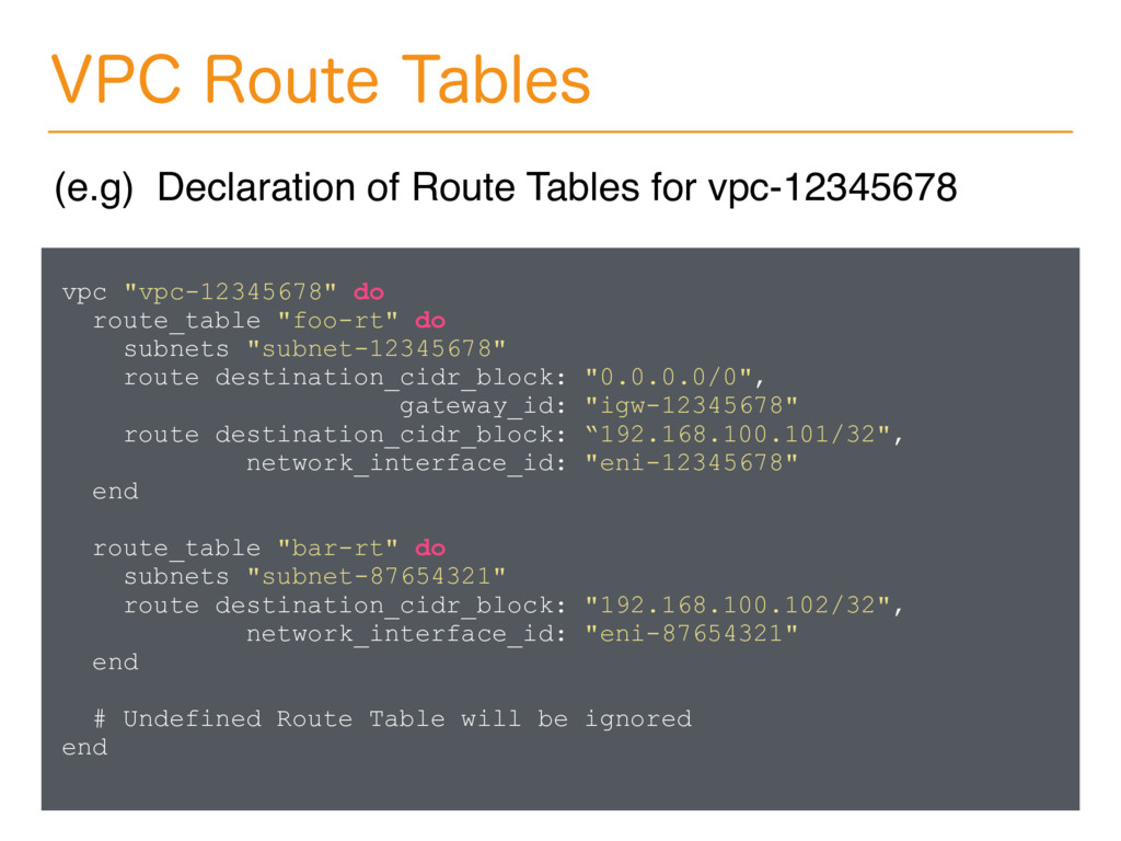 "vpc ""vpc-12345678"" do route_table ""foo-rt"" do s..."