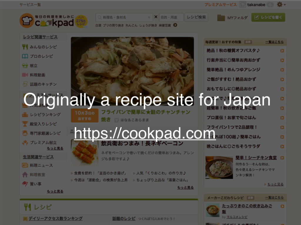 https://cookpad.com Originally a recipe site fo...