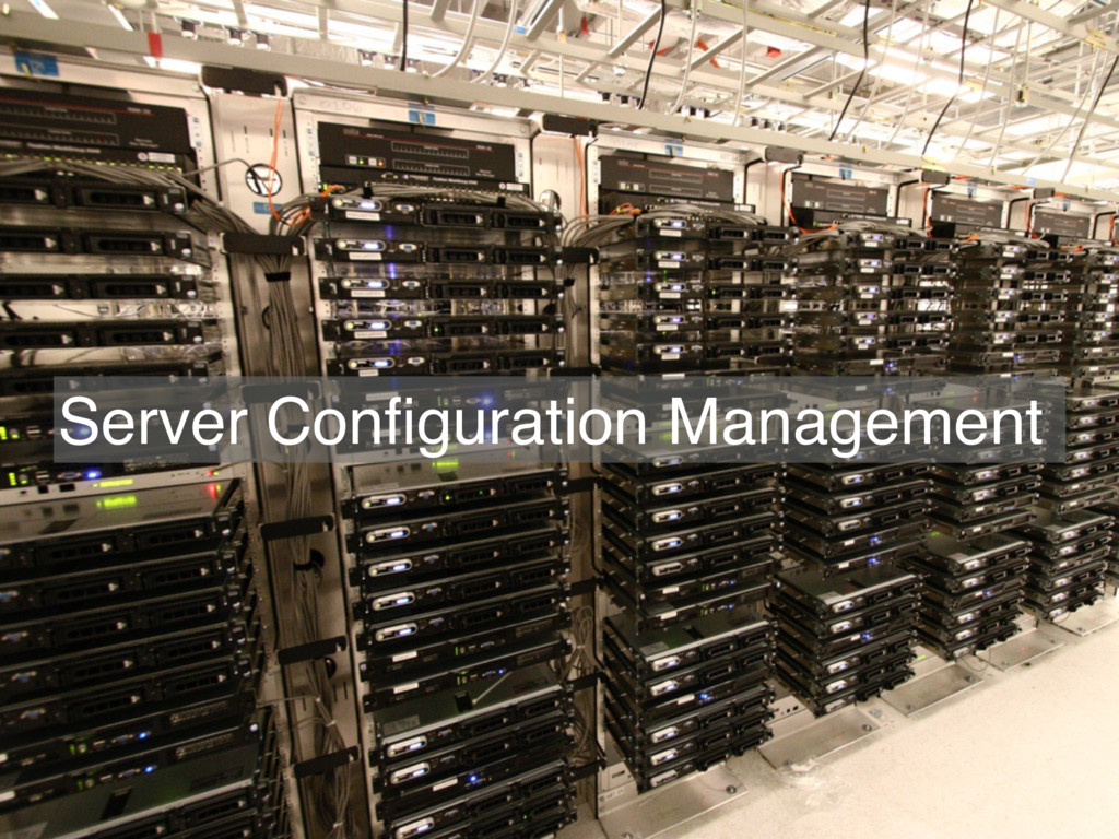Server Configuration Management