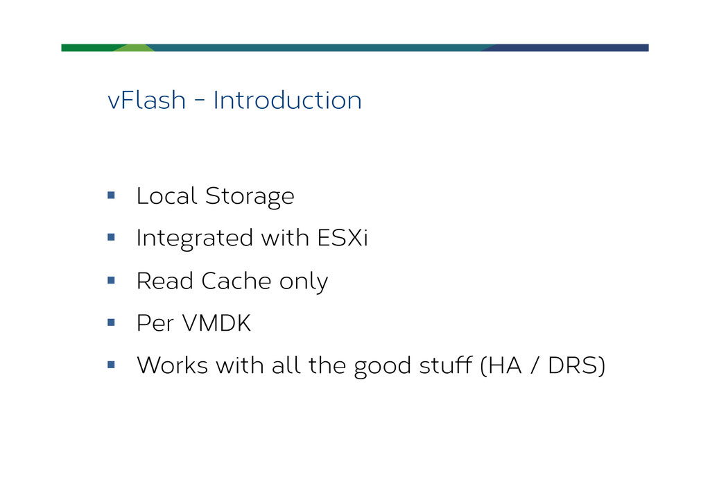 vFlash - Introduction § Local Storage § Int...