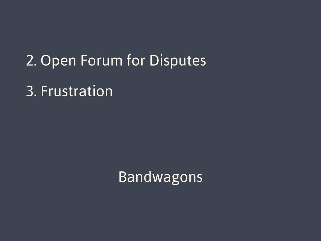 1. Direct Developer Access 2. Open Forum for Di...