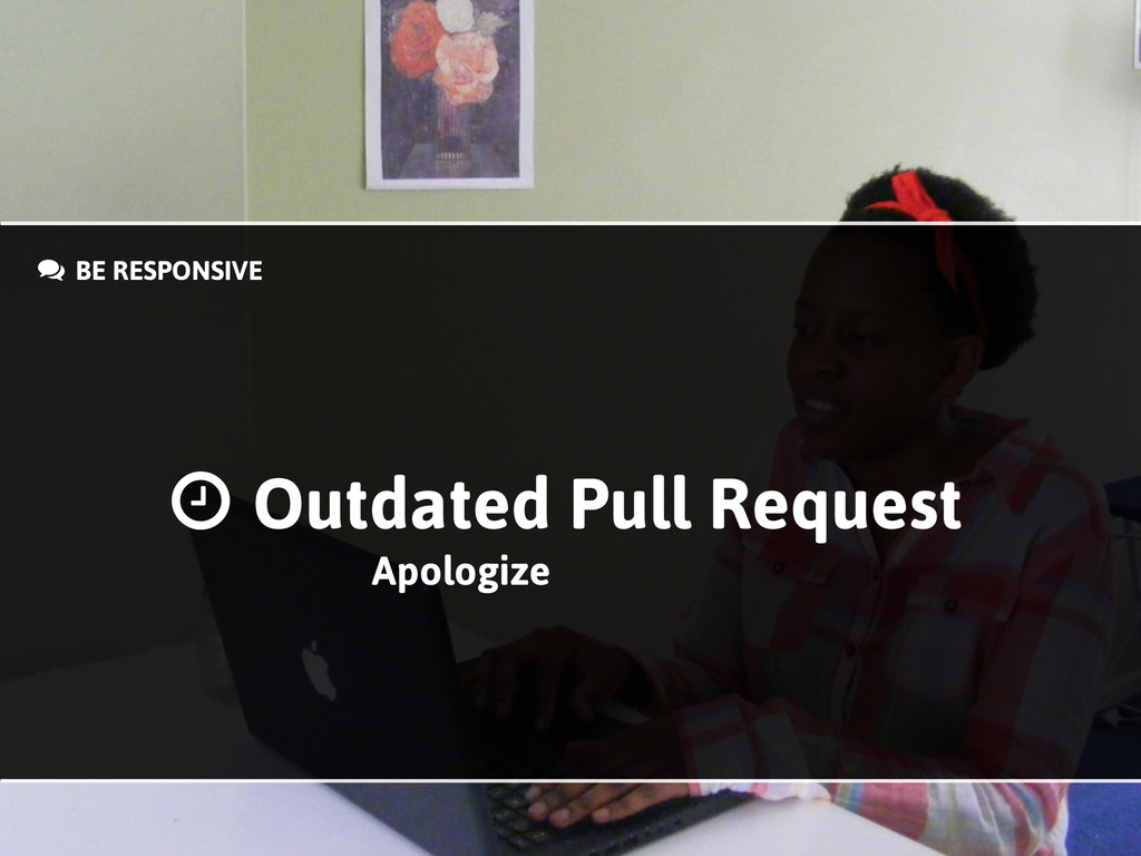 + BE RESPONSIVE Outdated Pull Request . Apologi...
