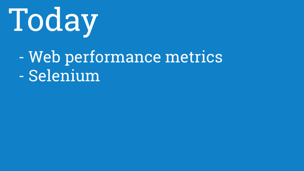 - Web performance metrics - Selenium Today