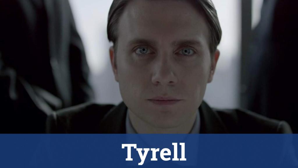 Tyrell