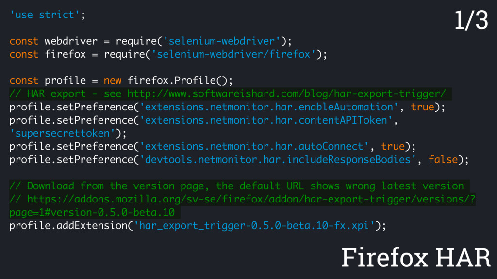 Firefox HAR 'use strict'; const webdriver = req...
