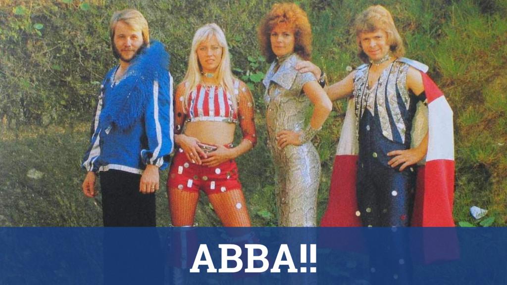 ABBA!!