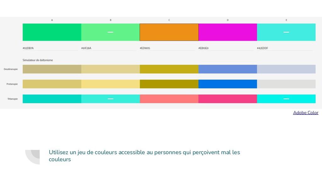 Utilisez un jeu de couleurs accessible au perso...