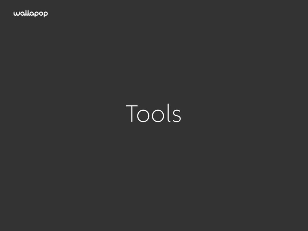 ≥ Tools