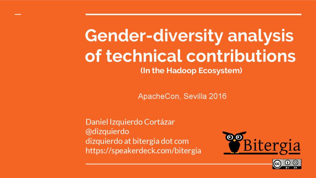 Gender-diversity analysis of technical contribu...