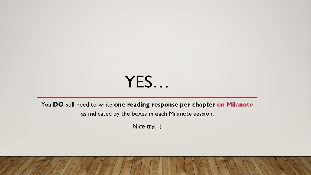 YES… You DO still need to write one reading res...