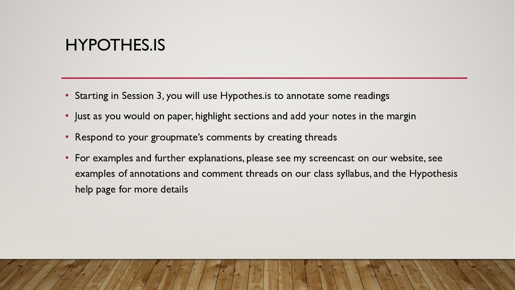 HYPOTHES.IS • Starting in Session 3, you will u...
