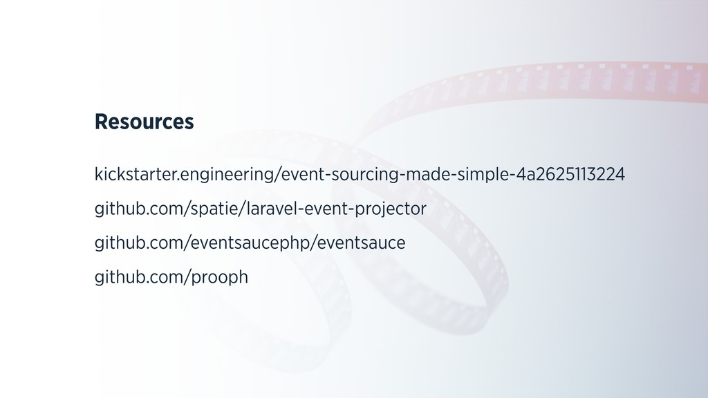 Resources kickstarter.engineering/event-sourcin...