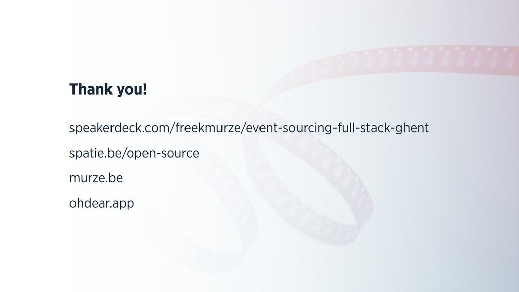 Thank you! speakerdeck.com/freekmurze/event-sou...
