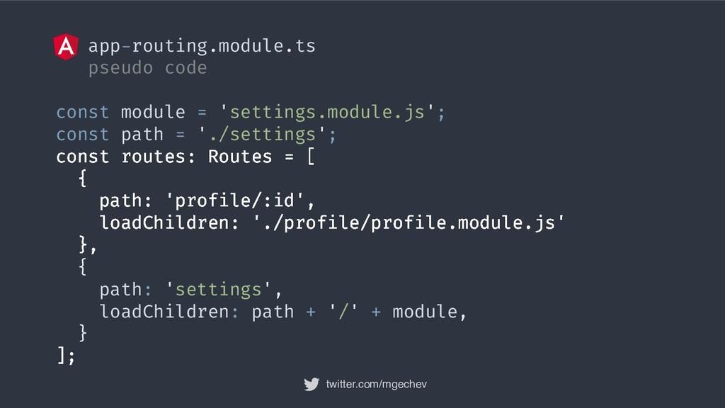 twitter.com/mgechev app-routing.module.ts pseud...