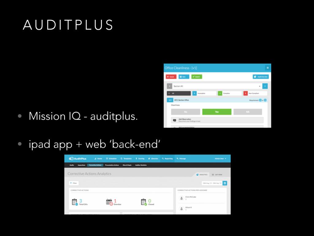 A U D I T P L U S • Mission IQ - auditplus. • i...