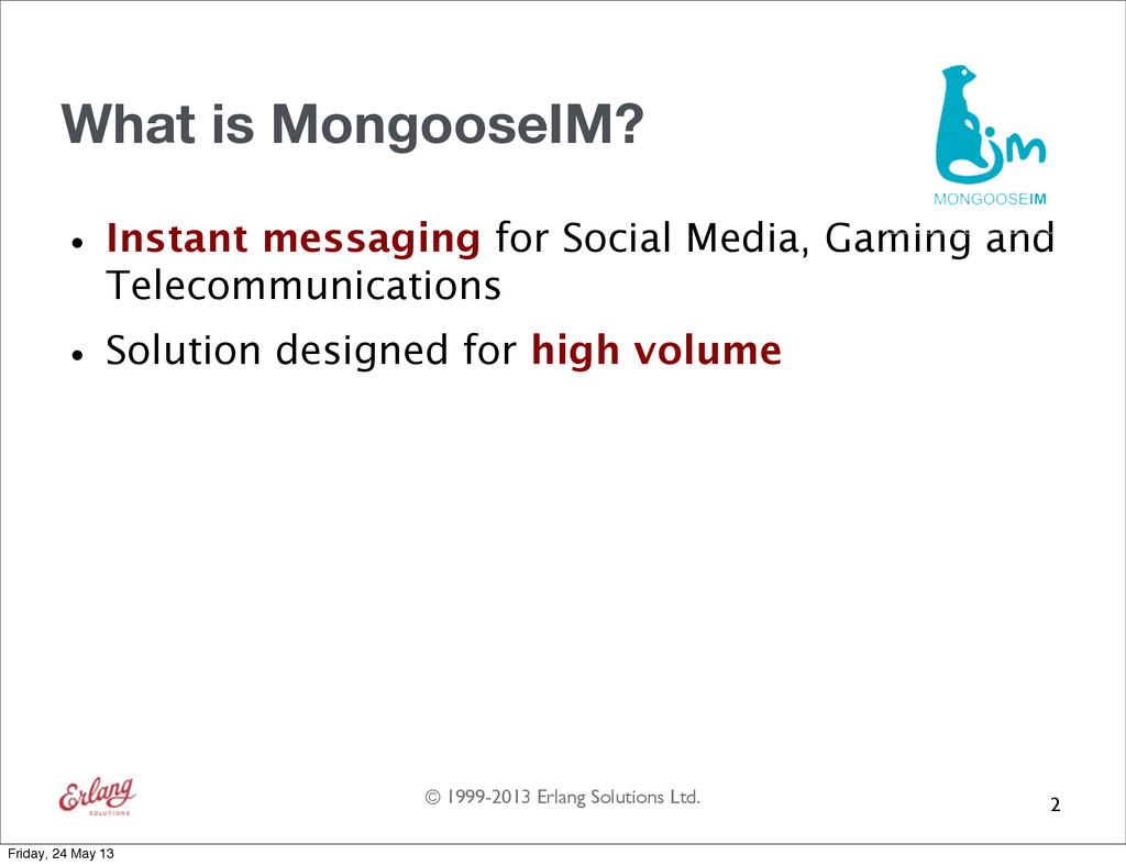 © 1999-2013 Erlang Solutions Ltd. What is Mongo...