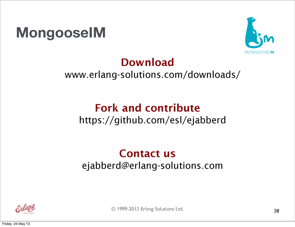 © 1999-2013 Erlang Solutions Ltd. MongooseIM Do...