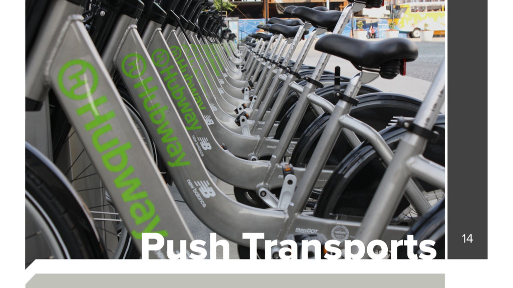 14 Push Transports