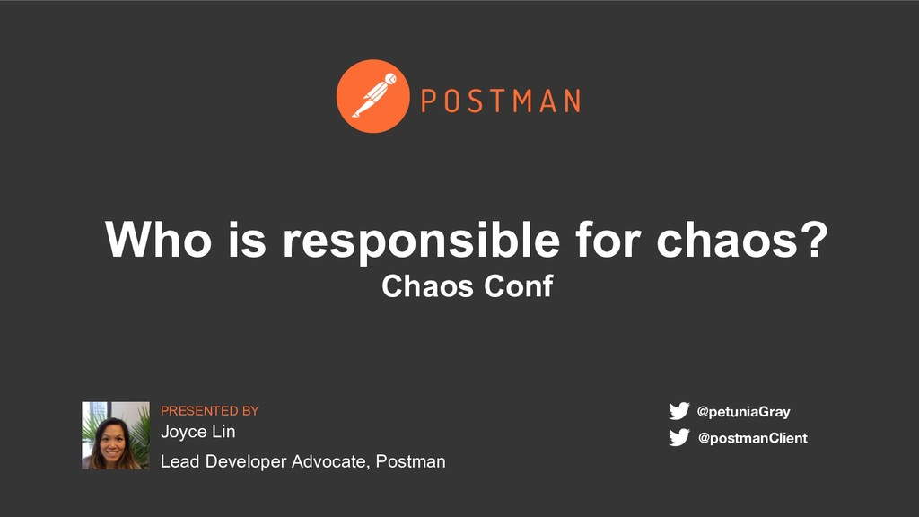 PRESENTED BY Who is responsible for chaos? Chao...