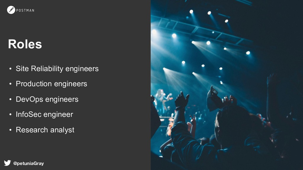 Roles • Site Reliability engineers • Producti...