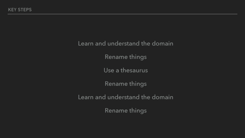 KEY STEPS Learn and understand the domain Renam...