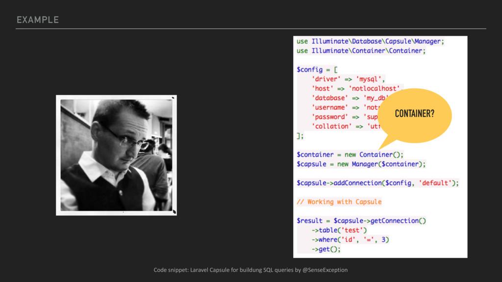 EXAMPLE CONTAINER? Code snippet: Laravel Capsul...