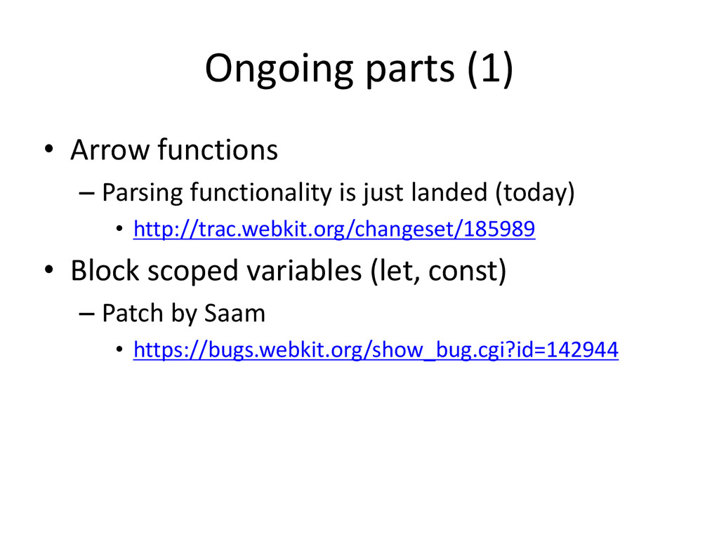 Ongoing parts (1) • Arrow functions – Parsing f...