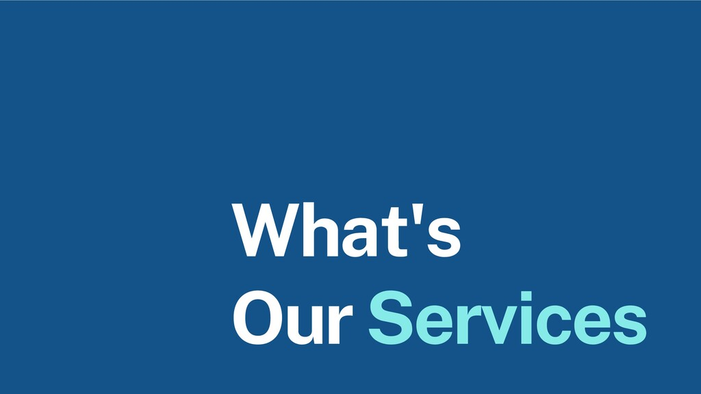 What's Our Services
