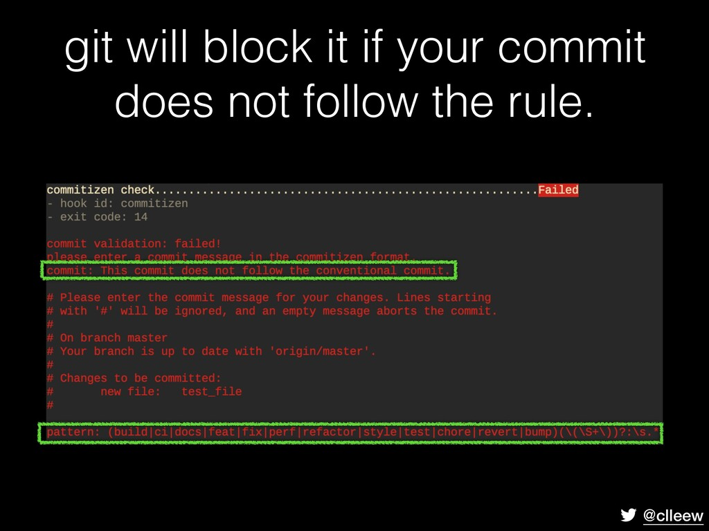 @clleew git will block it if your commit does n...