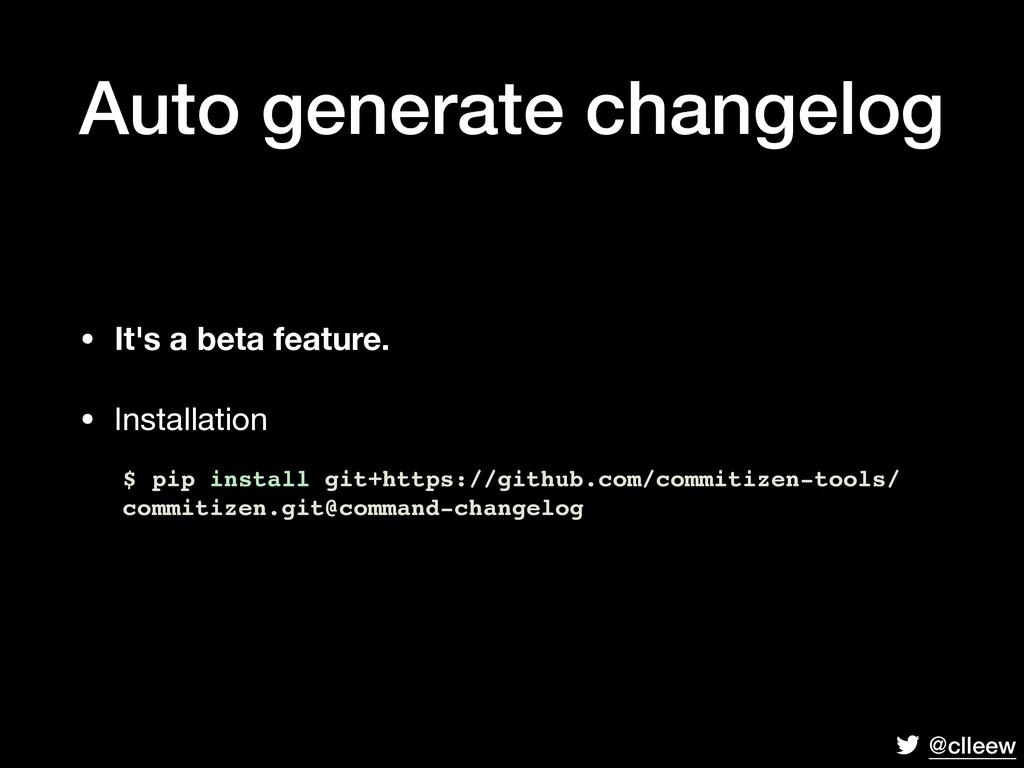 @clleew Auto generate changelog • It's a beta f...