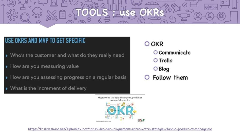 TOOLS : use OKRs šOKR šCommunicate šTrello šBlo...