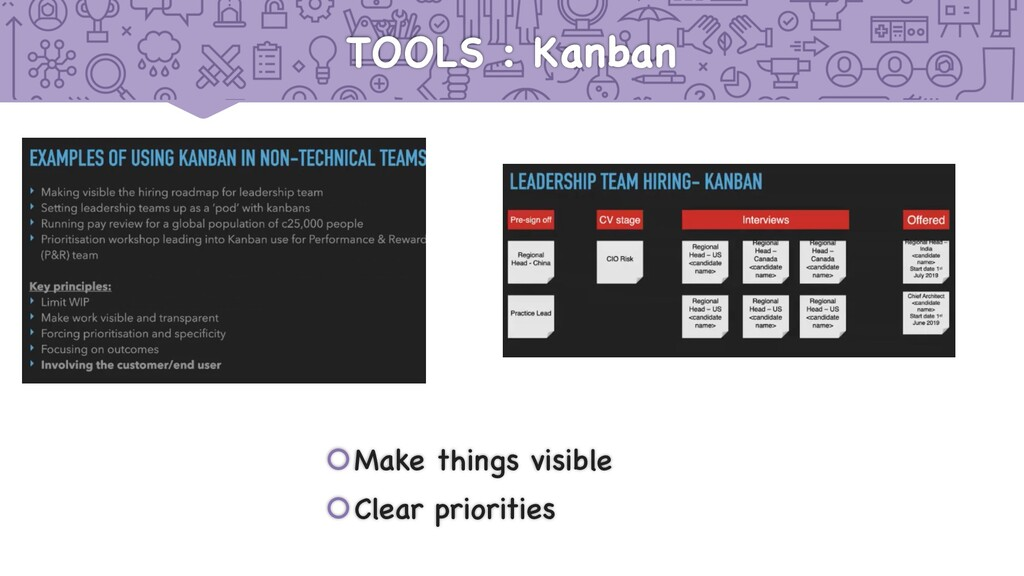 TOOLS : Kanban šMake things visible šClear prio...