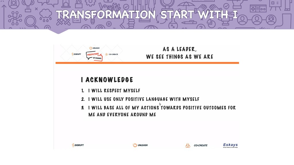TRANSFORMATION START WITH I