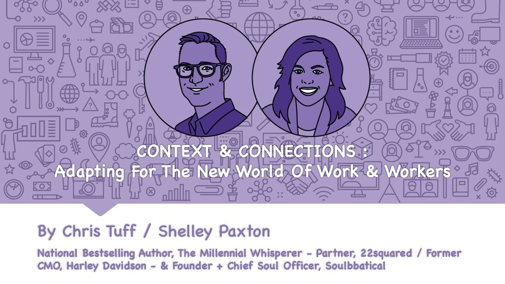CONTEXT & CONNECTIONS : Adapting For The New Wo...