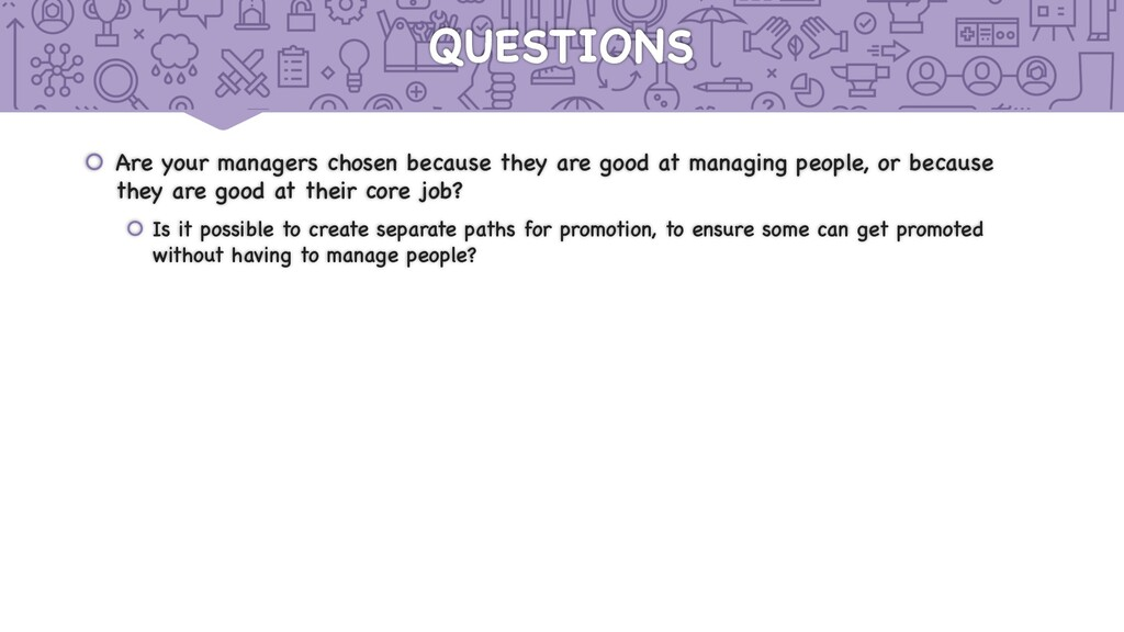 QUESTIONS š Are your managers chosen because th...