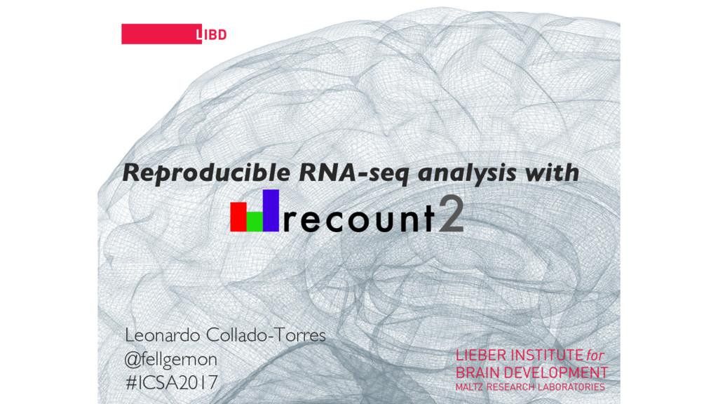 11 Reproducible RNA-seq analysis with Leonardo ...