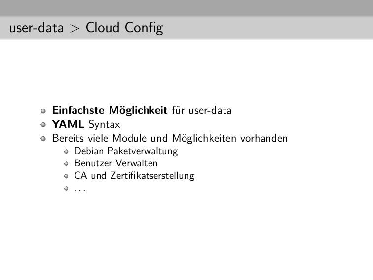 user-data > Cloud Config Einfachste Möglichkeit ...