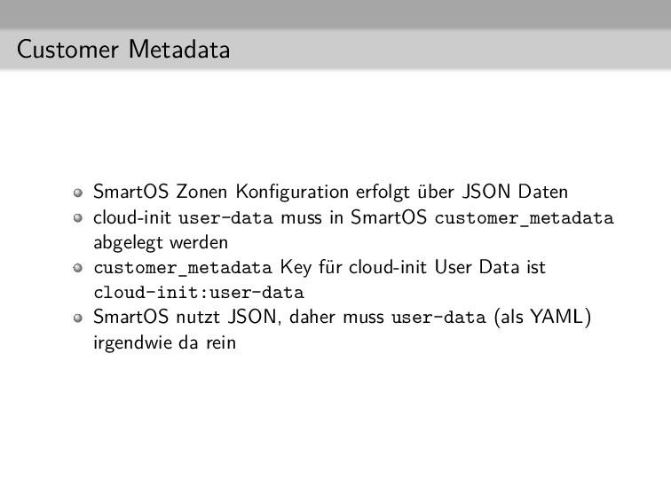 Customer Metadata SmartOS Zonen Konfiguration er...