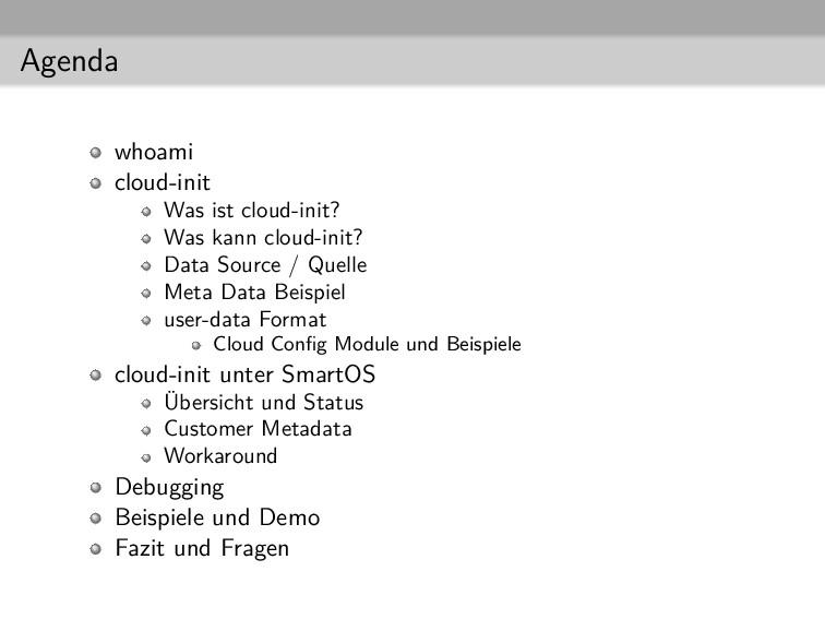 Agenda whoami cloud-init Was ist cloud-init? Wa...