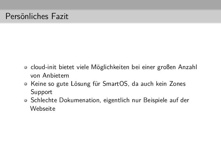 Persönliches Fazit cloud-init bietet viele Mögl...
