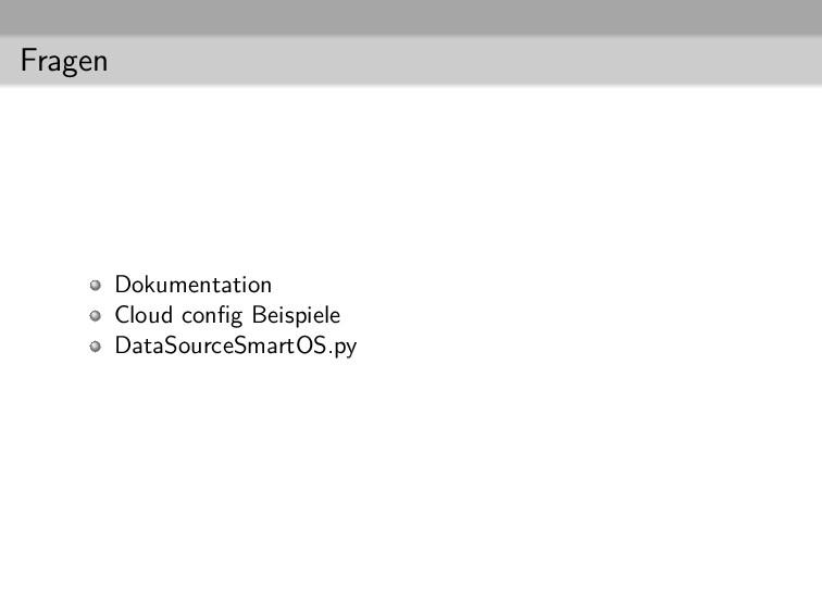 Fragen Dokumentation Cloud config Beispiele Data...