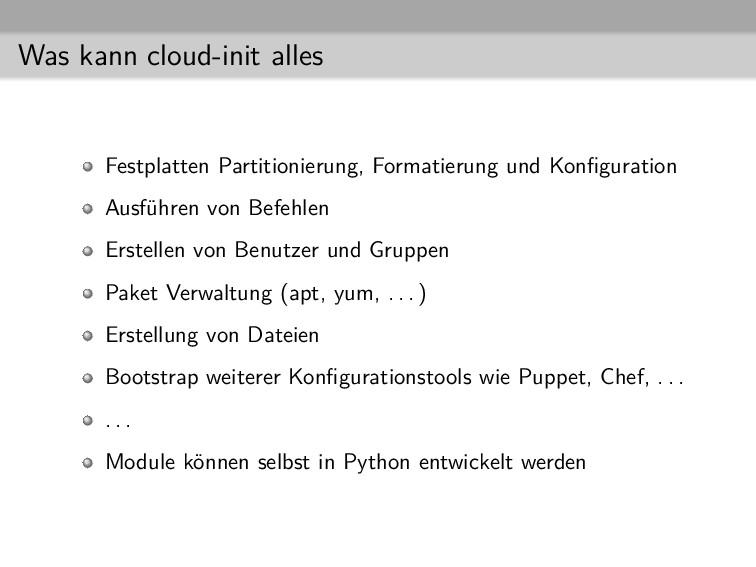 Was kann cloud-init alles Festplatten Partition...