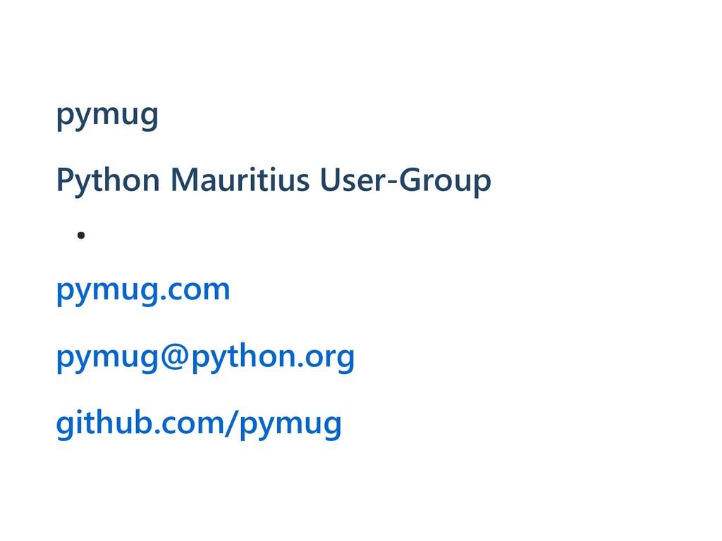 pymug Python Mauritius User-Group pymug.com pym...